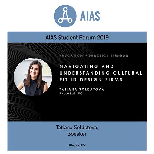 AIAS Forum 2019 Speaker: Tatiana Solvatova, Navigating and Understanding Cultural Fit in Design Firms