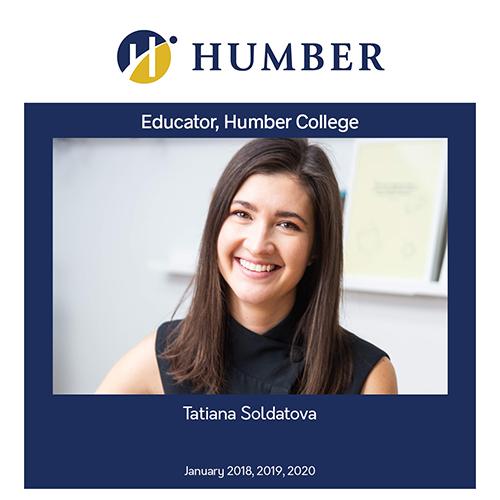 Humber College Faculty, Tatiana Soldatova, 2018, 2019, 2020