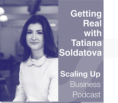 Getting Real with Tatiana Soldatova